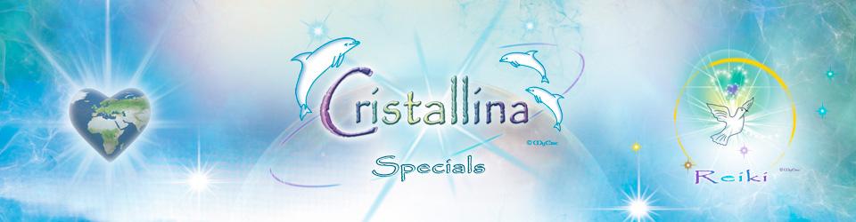 Cristallina-Specials ~ Neues Bewusstsein ~ Neue Energien und mehr
